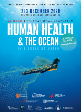 –	Monaco International Symposium Human Health & the Ocean in a Changing World 2020